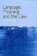 Language, Meaning, and the Law