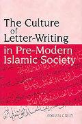 Culture of Letter-Writing in Pre-Modern Islamic Society