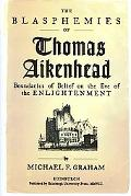 The Blasphemies of Thomas Aikenhead: Boundaries of Belief on the Eve of th