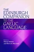 The Edinburgh Companion to the Gaelic Language