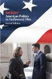 American Politics in Hollywood Film, Second Edition