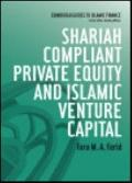 Shariah Compliant Private Equity and Islamic Venture Capital