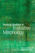 Edinburgh Handbook of Evaluative Morphology