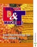 Food Technology for Key Stage 3 Course Guide Pupils' Book