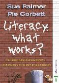 Literacy What Works?