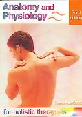 Anatomy and Physiology for Holistic Therapists - Francesca Gould - Paperback