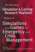 International Simulation and Gaming Research Yearbook Simulations and Games for Emergency an...