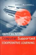 Implementing Computer Supported Cooperative Learning