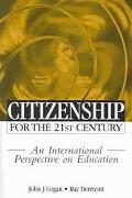 Citizenship for the 21st Century An International Perspective on Education