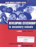 Developing Citizenship in Secondary Schools With Activities for Teaching Citizenship in Seco...