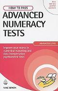 How to Pass Advanced Numeracy Tests Improve Your Scores in Numerical Reasoning and Data Inte...