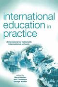 International Education in Practice Dimensions for National & International Schools