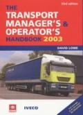 The Transport Manager's and Operator's Handbook 2003