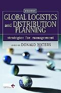 Global Logistics and Distribution Planning Strategies for Management