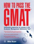 How to Pass the Gmat Effective Preparation to Help You to Succeed at the Graduate Management...