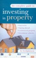 Complete Guide to Investing in Property