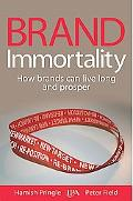 Brand Immortality: How Brands Can Live Long and Prosper