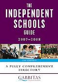 Independent Schools Guide 2007-2008 A Fully Comprehensive Directory