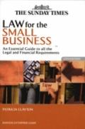 Law for the Small Business: An Essential Guide to All the Legal and Financial Requirements