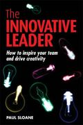 Innovative Leader How to Inspire Your Team and Drive Creativity