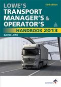 Lowe's Transport Manager's and Operator's Handbook 2013