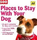 Aa 500 Places to Stay With Your Dog
