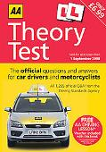 AA Theory Test: The Official Questions and Answers for Car Drivers and Motorcyclists (AA Dri...