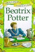 Beatrix Potter (Famous People, Famous Lives)