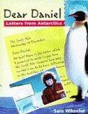 Dear Daniel: Letters from Antarctica