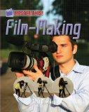 Film-Making. Todd Downing (Master This)