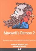 Maxwell's Demon 2 Entropy, Classical and Quatum