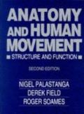 Anatomy and Human Movement Structure and Function