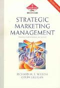 Strategic Marketing Management  Planning, implementation and control