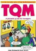 Tqm A Pictorial Guide for Managers