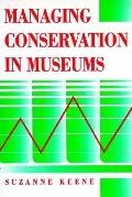 MANAGING CONSERVATION IN MUSEUMS