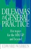 Dilemmas in General Practice: Hot Topices for the MRCGP and Beyond