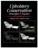 Upholstery Conservation: Principles and Practice (Butterworth-Heinemann Series in Conservati...