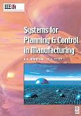 Systems for Planning and Control in Manufacturing Systems and Management for Competitive Man...