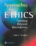 Approaches to Ethics Nursing Beyond Boundaries