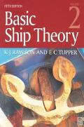 Basic Ship Theory Ship Dynamics and Design  Chapters 10-16
