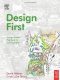 Design First Design-Based Planning for Communities