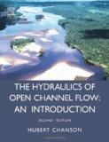 Hydraulics of Open Channel Flow An Introduction  Basic Principles, Sediment Motion, Hydrauli...