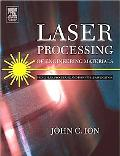Laser Processing Of Engineering Materials Principles, Procedure And Industrial Application