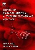 Foundation Vibration Analysis A Strength of Materials Approach