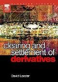 Clearing And Settlement Of Derivatives