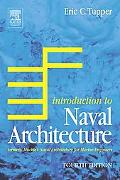 Introduction To Naval Architecture Formerly Muckley's Naval Architecture for Marine Engineers