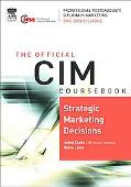 Cim Coursebook 05/06 Strategic Marketing Decisions