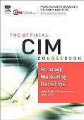 Cim Coursebook 05/06 Strategic Marketing Decisions