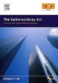 Sarbanes-Oxley Act Overview And Implementation Procedures Manual