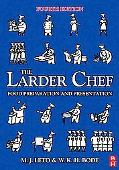 Larder Chef Food Preparation And Presentation
